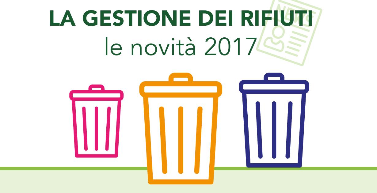 La gestione dei rifiuti: novità 2017